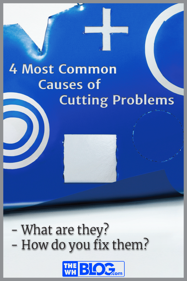 Blog Article Cover: 4 Most Common Causes of Cutting Problems
