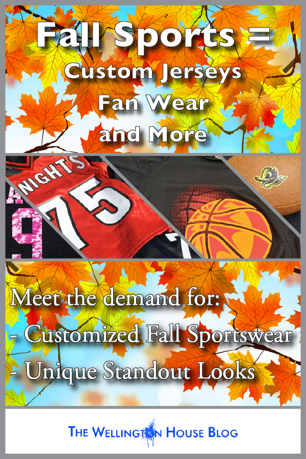Fall Sports = Custom jerseys, fan wear, and more